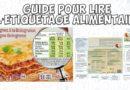 Guide sur l'étiquetage alimentaire, Règlement INCO et Déclaration Nutritionnelle : savoir lire un emballage et la liste d'ingrédients