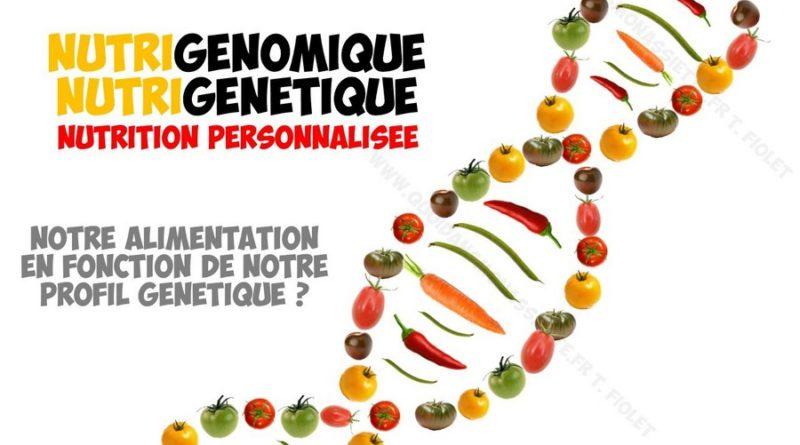 nutrigenomique nutrigenetique nutrition personnalisée