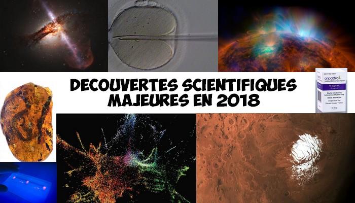 decouvertes scientifiques 2018 années avancées majeures