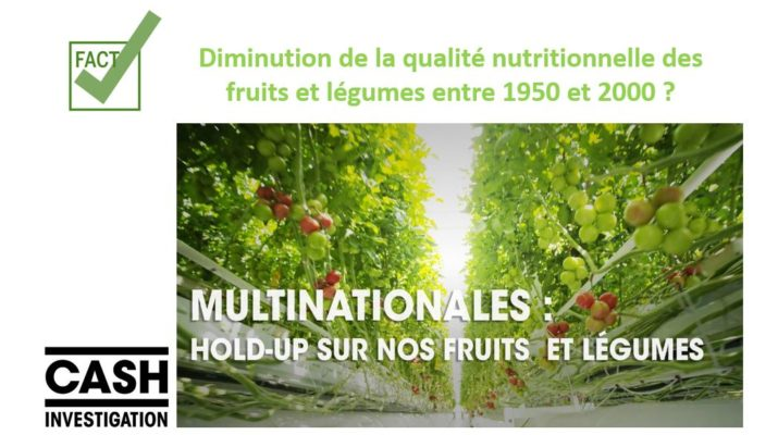 cash investigation fruits legumes perte nutriments